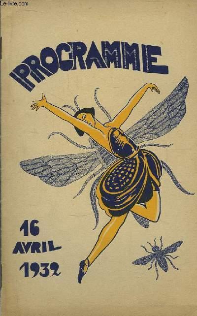 Programme du 16 avril 1932 : La Bécasse, comédie en 1 acte de Jacques Vivent - Seul, comédie en 1 acte de Henri Duvernois.