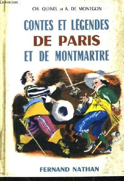 Contes et Légendes de Paris et de Montmartre.