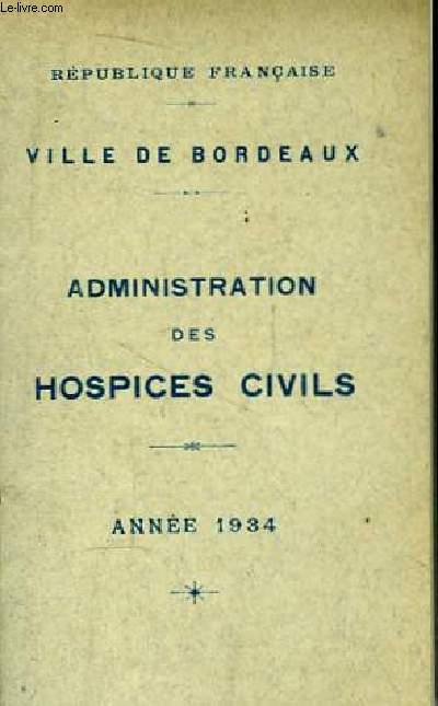 Administration des Hospices Civils. 1934
