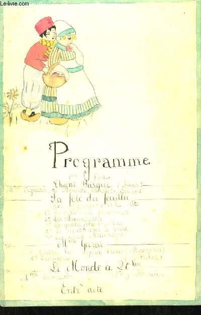 Programme original, d'une soirée musicale : Chant Basque, La Fête du Feuillu, La Marseillaise.