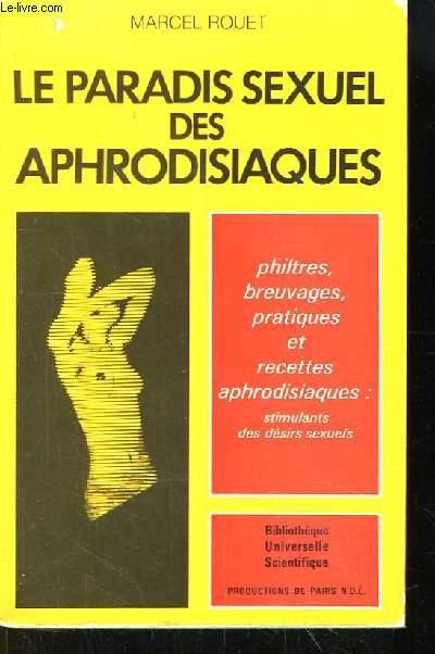Le paradis sexuel des Aphrodisiaques.