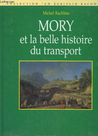 Mory et la belle histoire du transport.