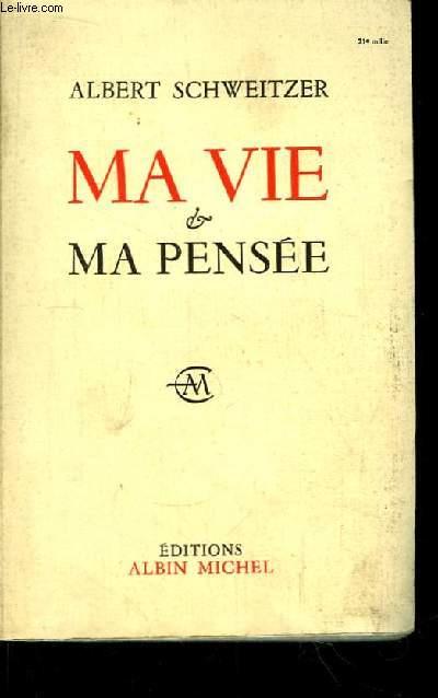 Ma Vie & Ma Pensées.
