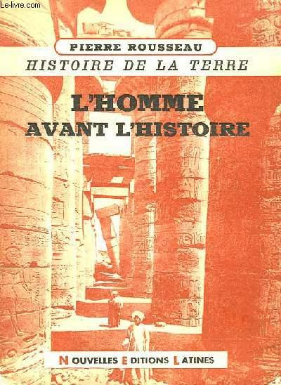 Histoire de la Terre. TOME 1 : L'Homme avant l'Histoire.