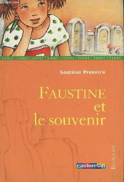 Faustine et le souvenir.