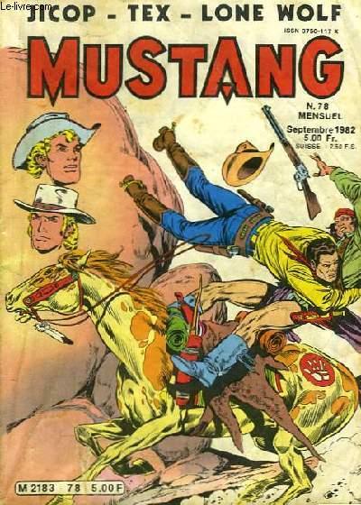 Mustang N°78. Jicop - Tex - Lone Wolf.