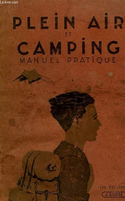 Plein Air et Camping. Manuel Pratique.