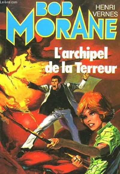 Bob Morane N°14 : L'Archipel de la Terreur.