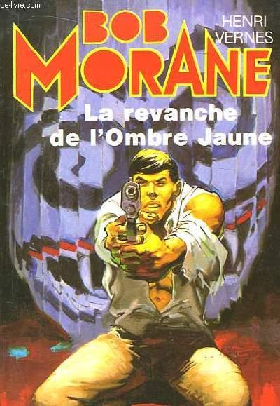 Bob Morane N°27 : La revanche de l'Ombre Jaune.