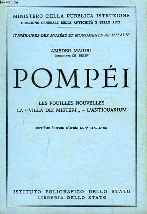 Pompéi. Les fouilles nouvelles - La