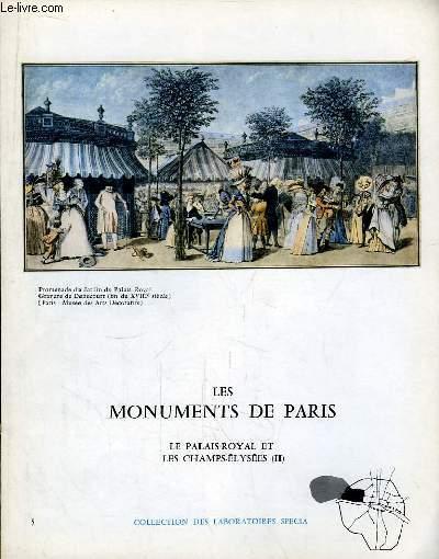 Les Monuments de Paris N°5 : Le Palais Royal et les Champs-Elysées, 2e partie.