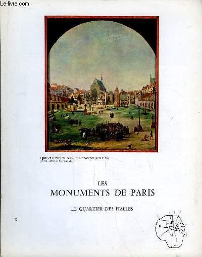 Les Monuments de Paris N°12 : Le Quartier des Halles.