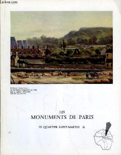 Les Monuments de Paris N°15 : Le Quartier Saint-Martin, 1e partie.