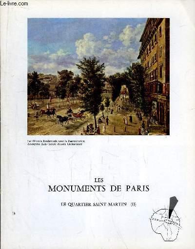 Les Monuments de Paris N°16 : Le Quartier Saint-Martin, 2e partie.