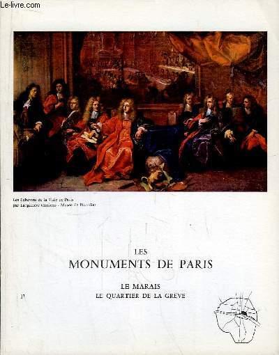 Les Monuments de Paris N°17 : Le Marais, le Quartier de la Grève.