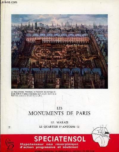 Les Monuments de Paris N°22 : Le Marais, Quartier Saint-Antoine, 1e partie.