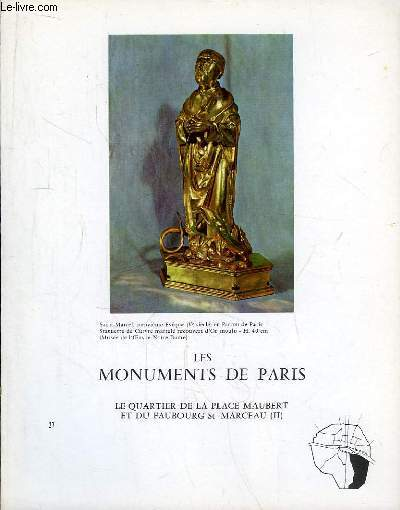 Les Monuments de Paris N°27 : La Place Maubert et le Faubourg Saint-Marceau, 2e partie.
