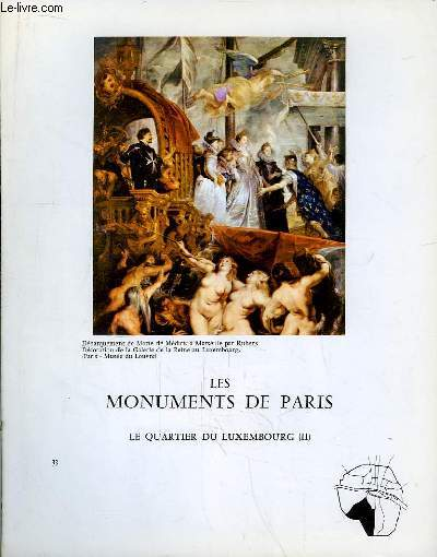 Les Monuments de Paris N°33 : Le Quartier du Luxembourg, 2e partie.
