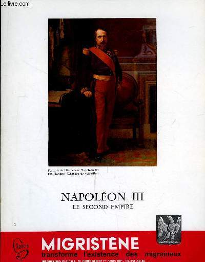 Napoléon III - Le Second Empire. En 4 fascicules.