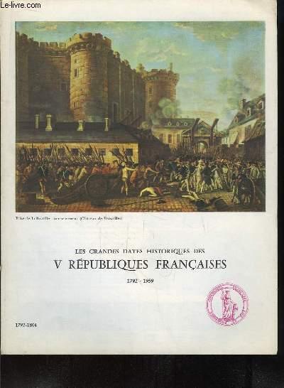 Les Grandes Dates Historiques des V Républiques Françaises. 1792 - 1804
