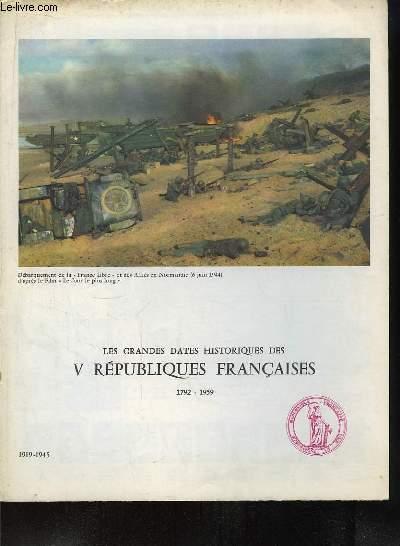 Les Grandes Dates Historiques des V Républiques Françaises. 1919 - 1945