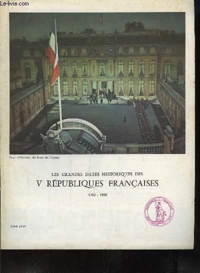 Les Grandes Dates Historiques des V Républiques Françaises. 1944 - 1959