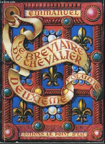 Le Bréviaire du Chevalier TOME 2