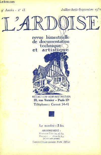 L'Ardoise N°13 - 2ème année : Amende honorable au bon sens - Le comble à la Mansart ( à suivre ) ...