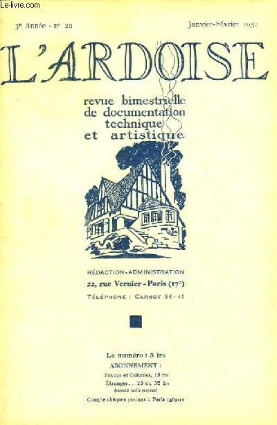 L'Ardoise N°20 - 3ème année : L'ardoise et la Terrasse ennemies ou alliées ? - L'Etude de la Couverture ...