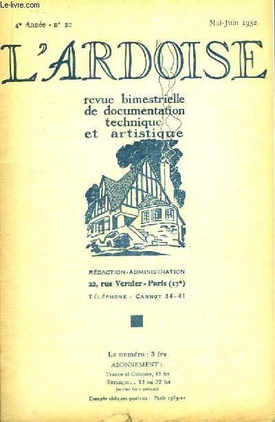 L'Ardoise N°22 - 4ème année : Réparations des Couvertures - L'Ardoise et la Terrasse - Les Dallages d'Ardoise -