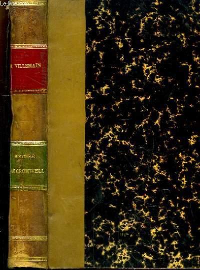 Histoire de Cromwell. D'après les mémoires du Temps et les recueils parlementaires.