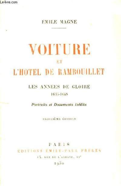 Voiture et l'Hôtel de Rambouillet. Les années de gloire 1635 - 1648