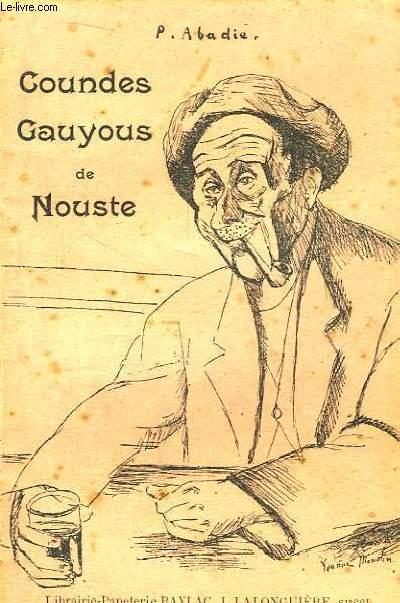 Coundes, Gauyous de Nouste.