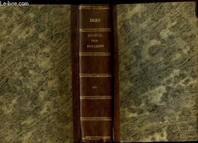 Journal des Notaires et des Avocats. TOMES 44 et 45 - Année 1833