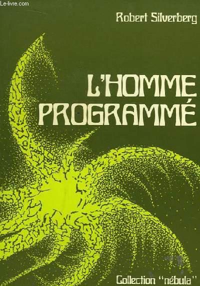 L'Homme Programmé.