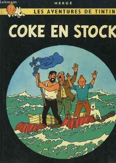 Coke en Stock. Les Aventures de Tintin.