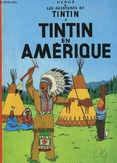 Tintin en Amérique. Les Aventures de Tintin.