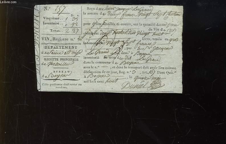Reçu d'Inventaire sur la quantité d'une pièce de vin de 1807, contenant 2 hectolitres 28. Daté du 15 mai 1808. Seine-et-Oise.