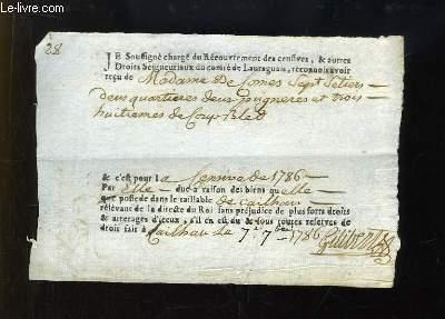 Reçu, fait par le Chargé du Recouvrement des Censives, & autres Droits Seigneuriaux du Comté de Lauraguais. Fait à Caillau en 1786
