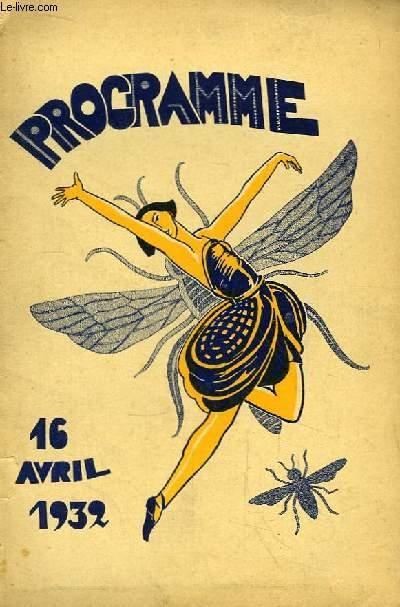 Programme Théâtral du 16 avril 1932 : La Bécasse, Comédie en 1 acte de Jacques Vincent - Seul, comédie en 1 acte d'Henri Duvernois.