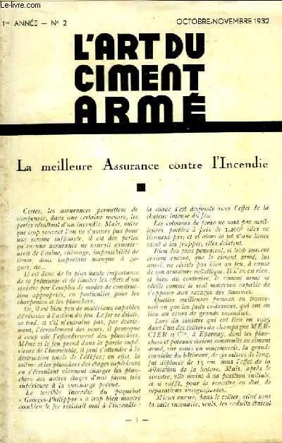 L'Art du Ciment Armé N°2 - 1ère année : La meilleure assurance contre l'incendie - Les conquêtes du Ciment armé - Le Ciment Armé appliqué à l'Agriculture ...
