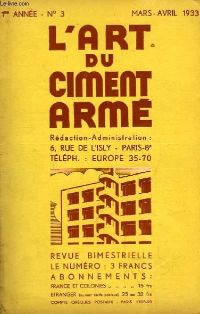 L'Art du Ciment Armé N°3 - 1ère année : Le Silo en Ciment Armé - L' Hôtel de la Caisse d'Epargne et de Prévoyance de Reims - Travail du sol et Coefficient de Sécurité -