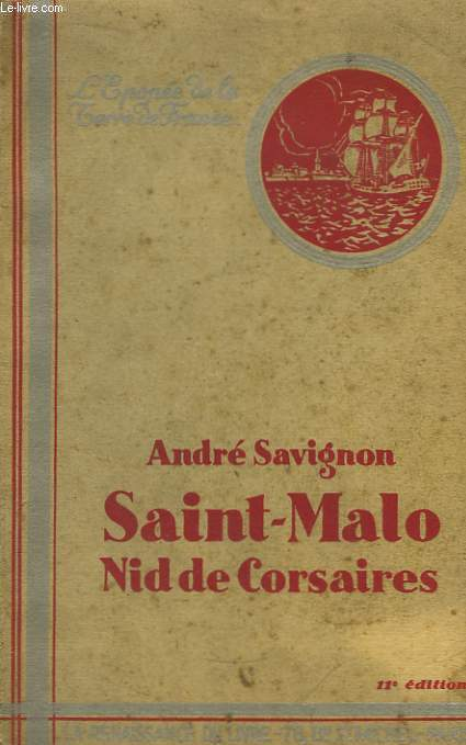 Saint-Malo, nid de Corsaires.