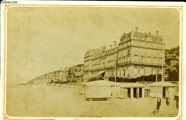 1 photographie originale, albumin�e en noir et blanc, de l'H�tel des Roches Noires, � Trouville.