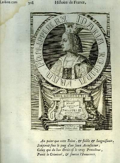 Une Gravure, XVIIIe siècle, en noir et blanc de Marie II, Epouse du Roy Philippes III dit Le Hardy.