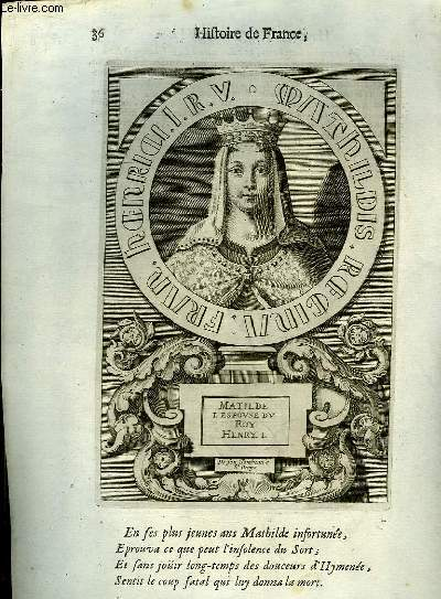 Une Gravure, XVIIIe siècle, en noir et blanc de Matilde 1, Espouse du Roi Henry Ier