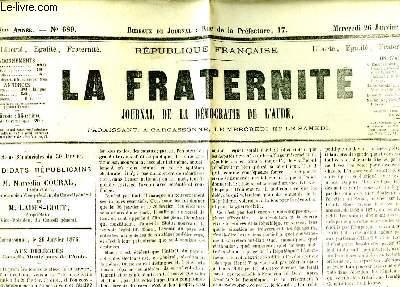 La Fraternité n°689 - 8ème année. Journal de la Démocratie de l'Aude.