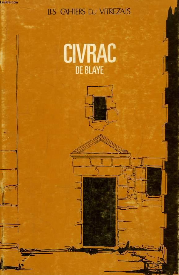 Les Cahiers du Vitrezais N°66 - 18e année : Civrac de Blaye.