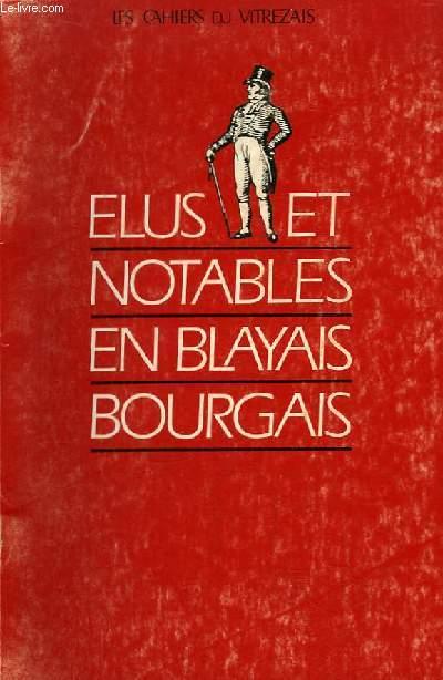 Les Cahiers du Vitrezais N°67 - 18e année : Elus et Notables en Blayais Bourgais