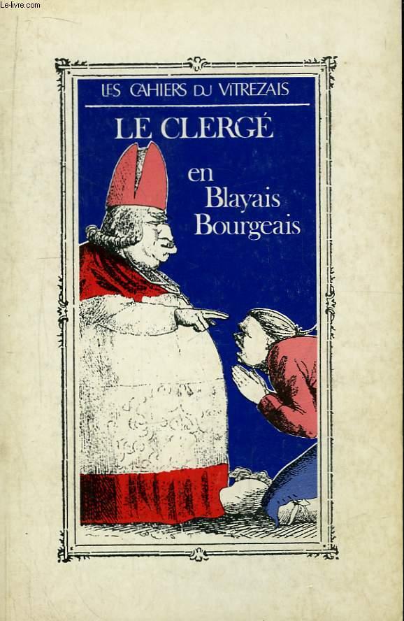 Les Cahiers du Vitrezais N°70 - 19e année : Le Clergé en Blayais Bourgeais.